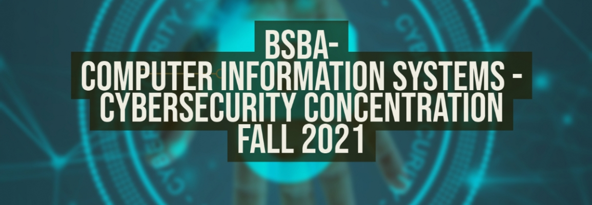Department of Computer Information Systems Offers New Cyber Security Concentration